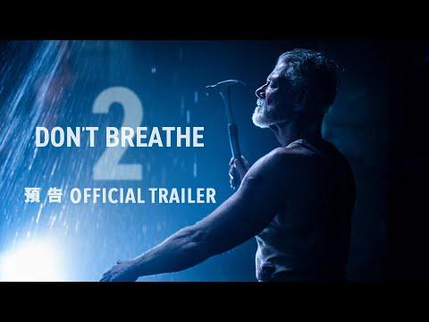 禁室殺戮2 (全景聲版) (Don't Breathe 2)電影預告