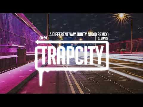 DJ Snake - A Different Way (Dirty Audio Remix) [Lyrics]