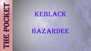 Karaoke KeBlack- Bazardée