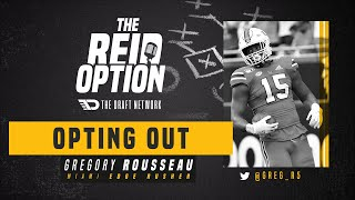 Why Gregory Rousseau Opted Out of the 2020 College Football Season