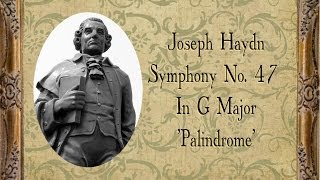 Haydn - Symphony No.  47