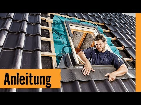 Fabulous Dachfenster einbauen: mit Wechsel | HORNBACH Meisterschmiede - YouTube YH84