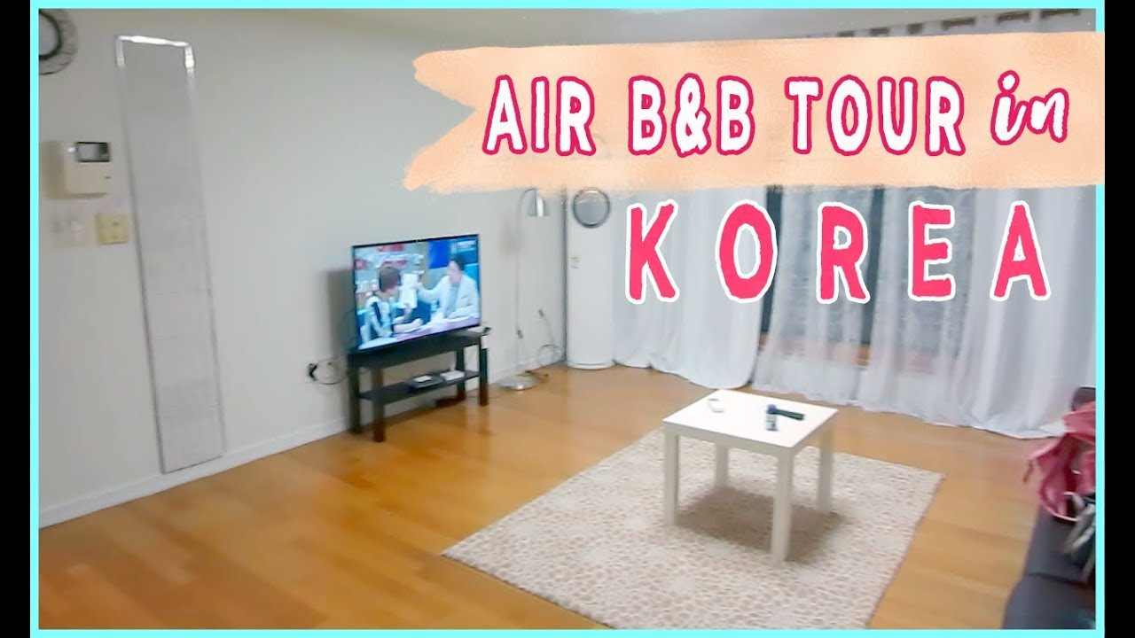 KOREAN AIRBNB TOUR, MEETING MEGAN BOWEN & FIRST DAY IN SEOUL ????