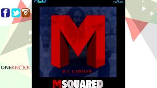 ZJ Liquid Feat. I Octane - Money | MSquared | April 2016