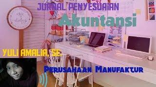 Latihan Soal Jurnal Penyesuaian  1/4  - Akuntansi Perusahaan Manufaktur Pt Garuda