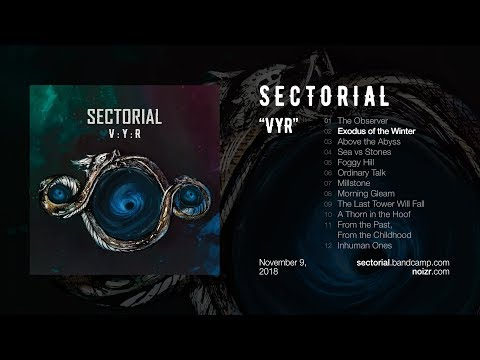 "Sectorial ""Exodus of the Winter"" (2018, ""VYR"", Official Stream) Mp3"