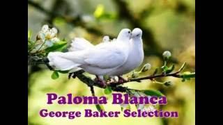 Paloma Blanca - George Baker Selection Karaoke