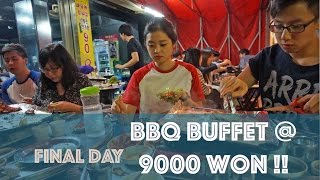 SEOUL DAY 9 : BBQ BUFFET UNDER $10 @ SINCHON