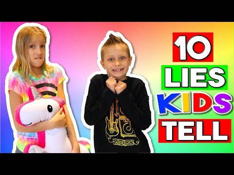 10 LIES KIDS TELL