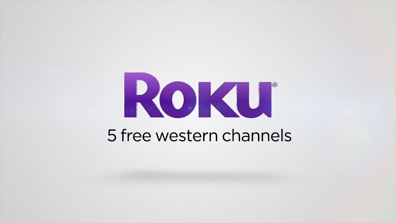 5 free western channels on the Roku platform