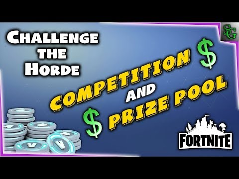 Fortnite - Challenge the Horde COMPETITION w/ a Real Money Prize Pool!!!