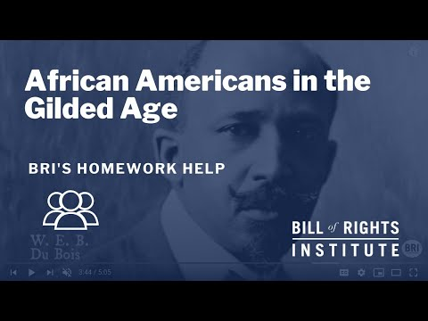 African Americans In The Gilded Age | BRI's Homework Help Series