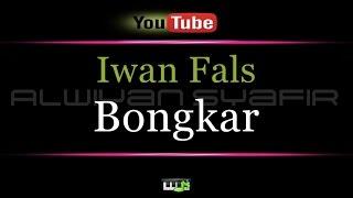 Karaoke Iwan Fals - Bongkar
