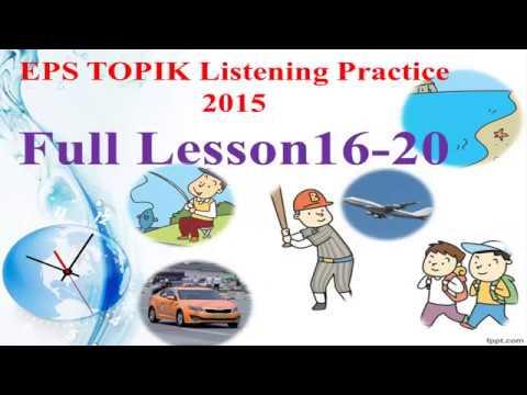 EPS TOPIK 2015 듣기 Full Lesson 16-20 New [2017] Basic ...