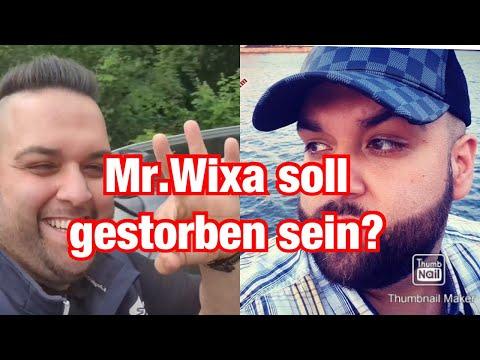 Mr Wixa Soll Gestorben Sein Fake Oder Echt Youtube