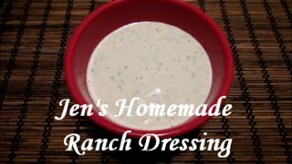 Jen's Homemade Ranch Dressing