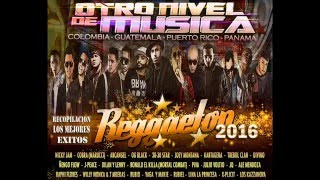 Reggaeton 2016 - Recopilación de los Mejores Éxitos de Guatemala, Puerto Rico, Colombia & Panamá