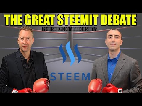 "The Great Steemit Debate: Tone Vays vs. Jeff Berwick ""Ponzi Scheme or Paradigm Shift?"""