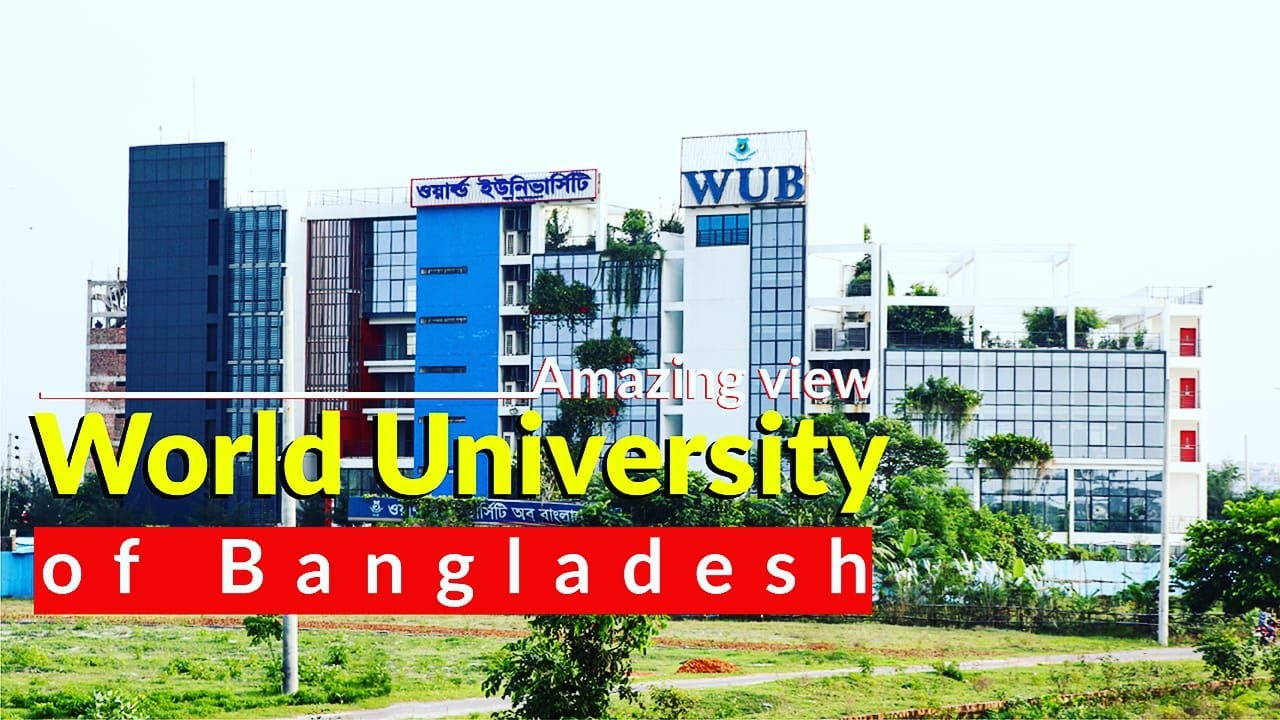 Download World University of Bangladesh | WUB | Beautiful Campus of WUB