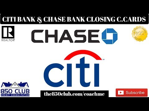 Citi Bank & J.P Morgan Chase Bank Now Closing Many Credit Card Accounts - Here's Why!