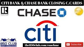 Citi Bank & J.P Morgan Chase Bank Now Closing Many Credit Card Accounts - Here's Why!