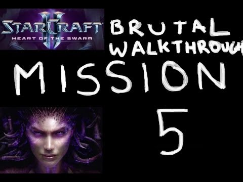 Heart of the Swarm - BRUTAL Walkthrough - Mission 5: Shoot the Messenger