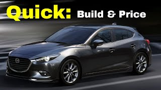 2018 Mazda3 Touring Hatchback - Build & Price Review - What