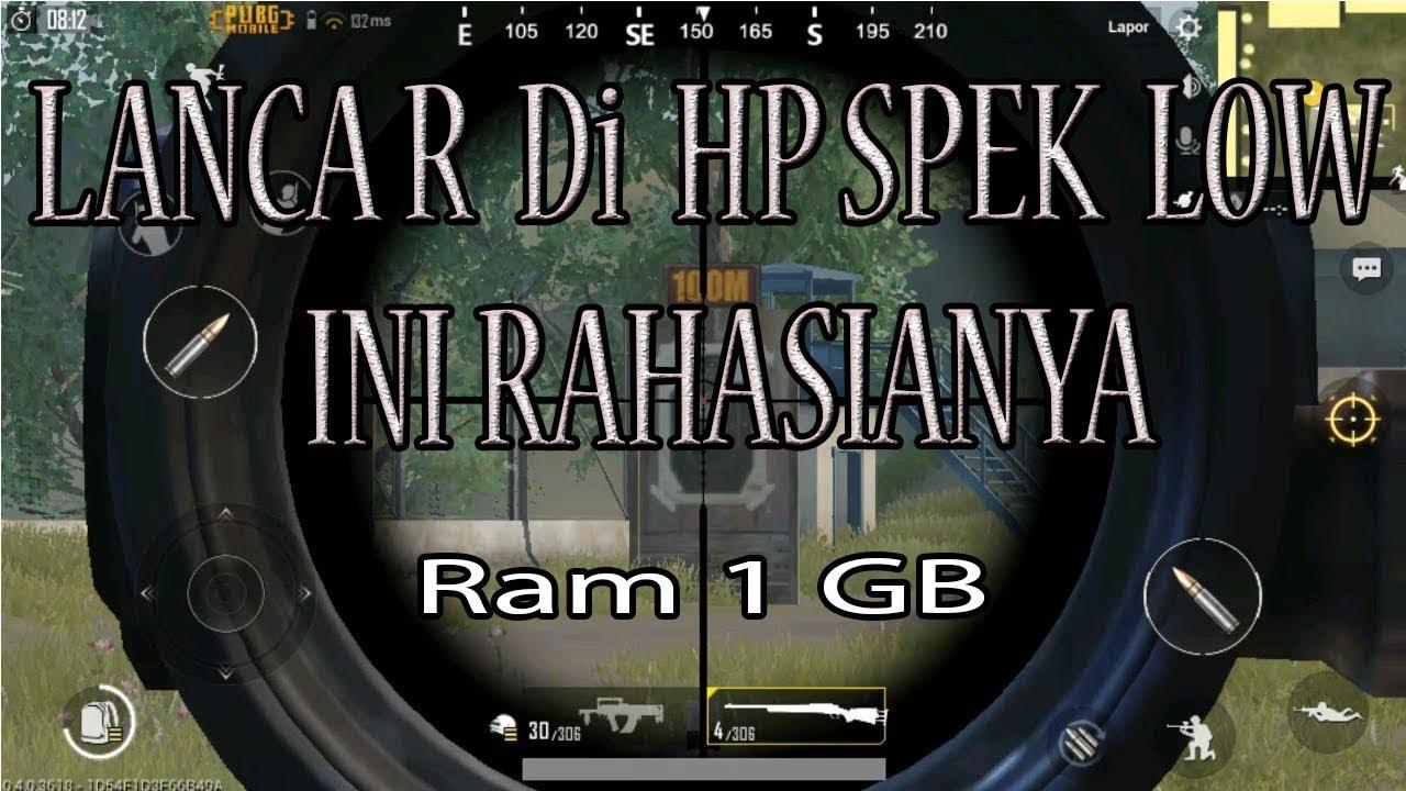 Cara Main Pubg Mobile Di Ram 1 Gb Snapdragon 400 No Lag Tanpa