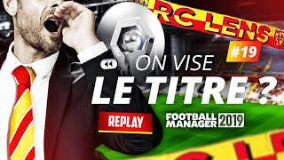 On vise le TITRE ? (Football Manager 2019) 19