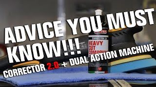 How to use the best car polish on a car with dual action machine - heavy cut compound Corrector 2.0