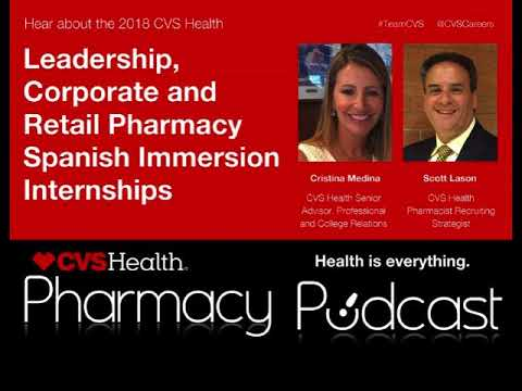 2018 Retail Spanish Immersion Internship - CVS Health - PPN Episode 545