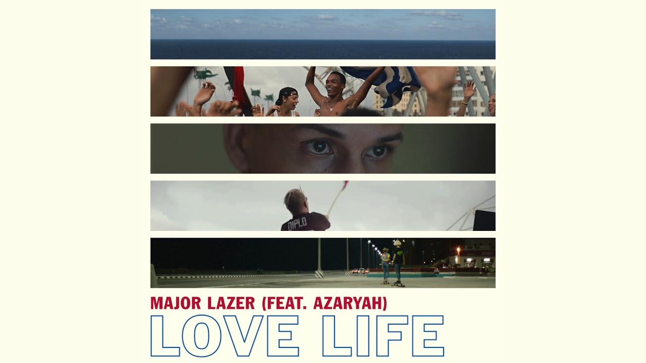 major-lazer-love-life-feat-azaryah-major-lazer