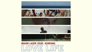 major lazer   love life feat azaryah