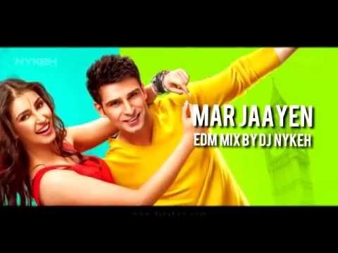 Mar Jaayen (Remix) Loveshhuda - DJ Nykeh