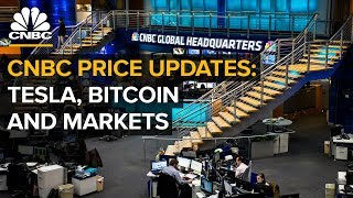 CNBC live price updates: Tesla, bitcoin and markets — Friday, Aug. 17, 2018   CNBC