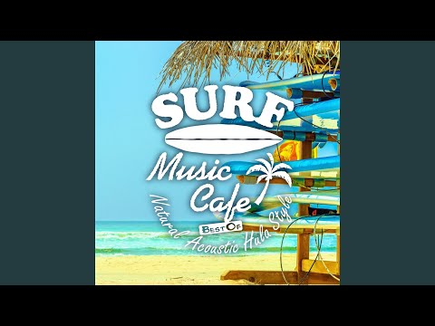 Surf Music Cafe - Best of Natural Acoustic Hula Style