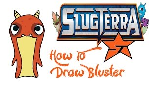 How To Draw Bluster (SLUGTERRA)