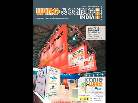 Wire & Cable India Magazines Sep-Oct 2015 Vol.4 No. 06