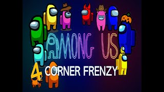Download AMONG US 4 CORNER FRENZY