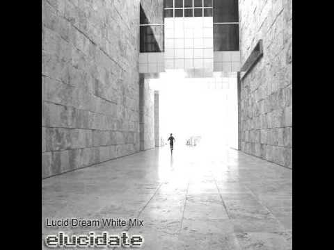 Elucidate - Lucid Dream White