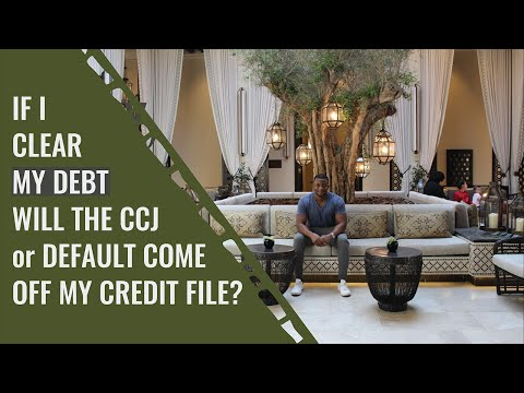 If I Clear My Debt Will The CCJ or Default Come Off My Credit File?