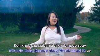 Kuv khib koj (Music Video) - Kab Npauj Laim Yaj