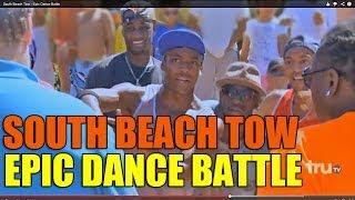 South Beach Tow - Epic Dance Battle Feat. Bboy Fantum