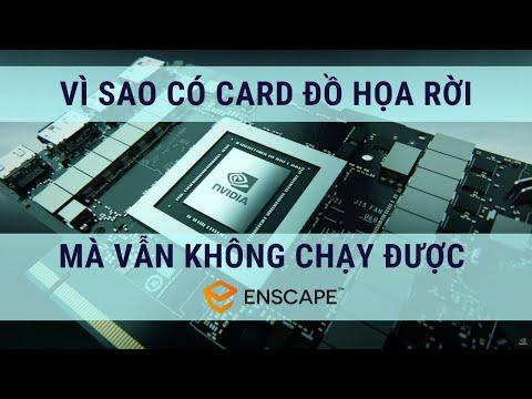 [Hướng dẫn] Cách nâng cấp driver cho card đồ họa rời, vì sao Enscape từ chối một số card đồ họa rời