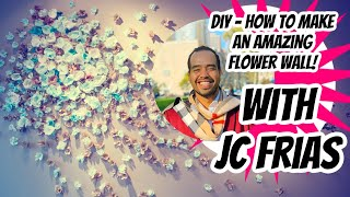 DIY How to Make Flower Wall with Jc Frias backdrop photo Booth! Wedding Engagement Baby Shower deco