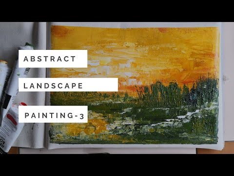 Learn to paint an easy abstract landscape using acrylics and palette knife | abstracts for beginners
