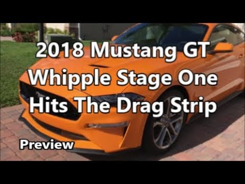 Whippled 2018 Mustang Gt _ Track Testing_ Preview