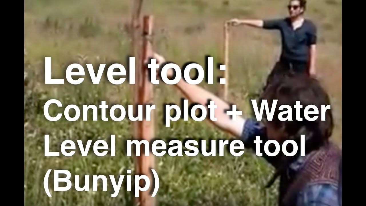 Level Tool: How To Contour Plot Water Level Measure Tool (bunyip)