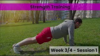 Strength -Week 3/4 Session 1 (Control)