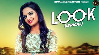 Look ( Lyrical ) | Dev Khatri, Akansha Mumbai | Ruchika Jangid | New Haryanvi Songs Haryanavi 2019